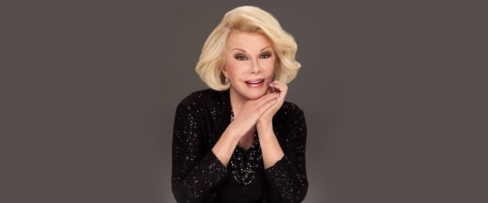 Joan Rivers encouraged women to become independent.